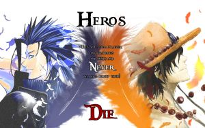 Heros Never Die by Aki-ya