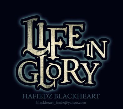 Life in Glory Band Logo by hafiedzblackheart