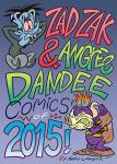 Zad Zak and Angree Dandee Comics of 2015! by LooneyLion