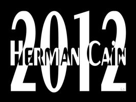 Herman Cain 2012 by BL8antBand