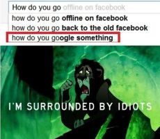 Im surrounded by idiots scar meme XD by Ember-Flame007