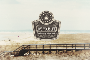 Live your life by PoohTham2905