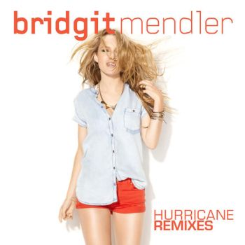 Hurricane (The Remixes) - Bridgit Mendler by AlliePetite