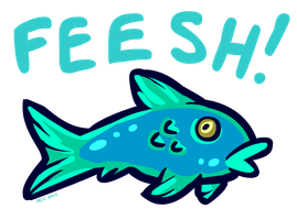 FEESH by Katmomma