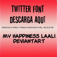 Twitter Font by MyHappinessLaali