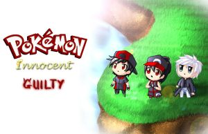 Pokemon: Innocent Guilty by Hero-of-Awesome