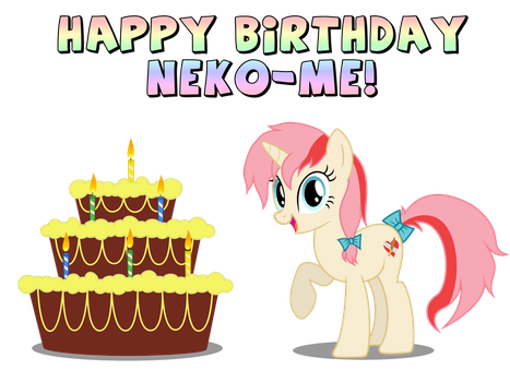 Happy Birthday Neko-me! by Thunderhawk03
