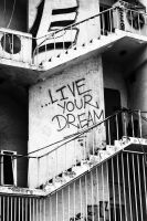 Live your dream... by Keith-D