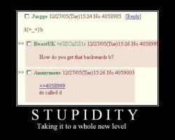 STUPIDITY by MalevolentDeath