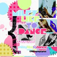 Miley like to dance by Letsgomiley