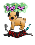 Pugs not drugs by Tydal-wave