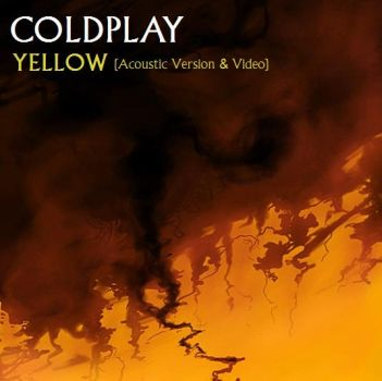 Coldplay - Yellow (Acoustic) by VivaLaRigby