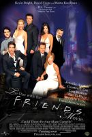 FRIENDS THE MOVIE - Poster by marty-mclfy
