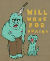 will work for brains by neilakoga