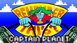 Remember This? Captain Planet by starlightv