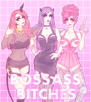 BOSS ASS BITCHES by agent-lapin