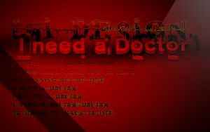 I Need A Doctor by trisat