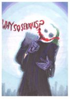 why so serious1 by sinj