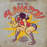 SLAMAZON BLACKCHERRYBOMBSHELLS by galvo