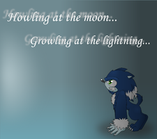 + Howling n' Growling + by GodsSonicGirl