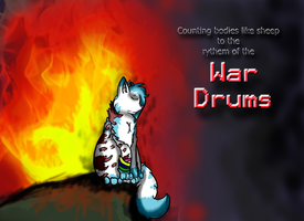 We beat like war drums by PaintedDoq