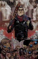 I WANT YOU DEAD-NEGAN by Puis Calzada colored by Dany-Morales