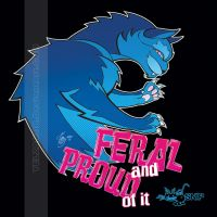 Feral and Proud tshirt by YelZamor