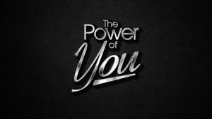 The Power of You Title Graphic by graph-man