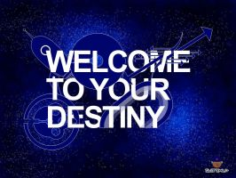 Welcome To Your Destiny by munchester2cool