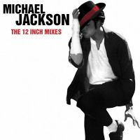 Michael Jackson The 12' Mixes by ehmjay