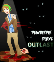 Pewdiepie plays Outlast by fluffkitten