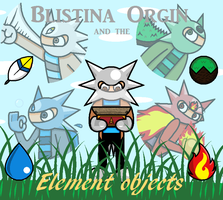 Blistina Orgin: and the Element objects by Blistinaorgin