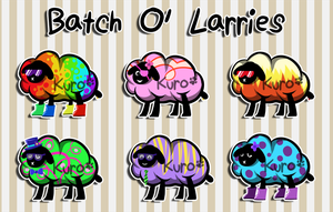 Batch O' Larries- SOLD by Kuro-Creations