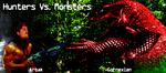 Hunters Vs. Monsters Banner by singularitycomplex