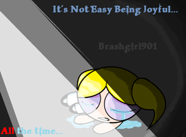 Joy and the laughter....right?.. by Brashgirl901