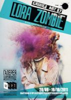 LORA ZOMBIE POSTER + VIDEO by lora-zombie