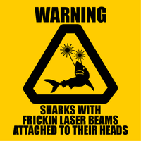 Warning: Sharks With Lasers by AlienSquid