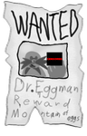 Contest Entry: Wanted Poster - Eggman by VagabondWolves