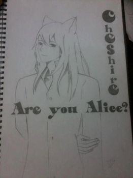 Cheshire are you alice by Mr-RedFoxx