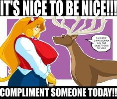 Compliment someone today by ShoNuff44
