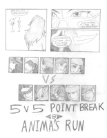 5v5 Point Break - Anima's Run Part 1 by AnimeFan4Eternity23