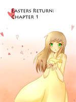 Easters Return: Chapter One by AmuletJoker