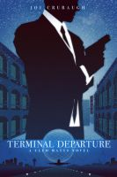 Terminal Departure - A Cleo Matts Novel - Cover by ron-guyatt