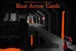 Adorabolical Conquers Blast Arrow Castle by Landmine752