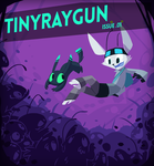 tinyraygun issue.01 - cover by Jollv