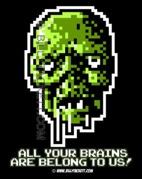 All Your Brains t-shirt by billytackett