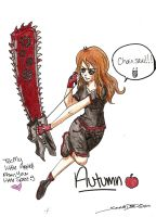 Request: Autumn and a Chainsaw by kawaiiwolves