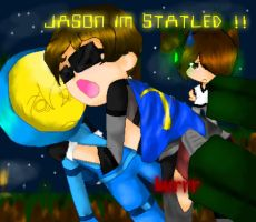 JASON IM STATLED!! by monstrgod