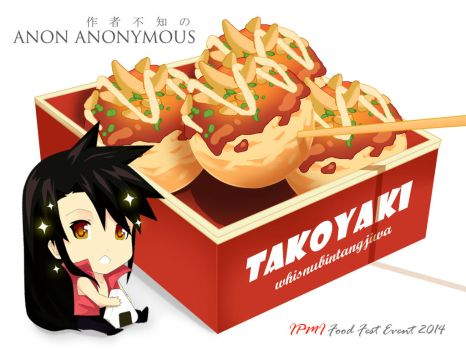 TAKOYAKI ANON so TASTY by whisnubintangjiwa89