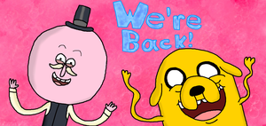 We're Back! by TootsieRoIIs